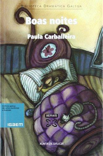 Boas noites (Edición Literaria - Teatro - Biblioteca Dramática Galega)