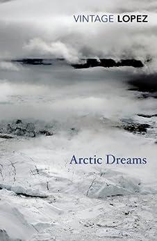 Arctic Dreams par [Lopez, Barry]