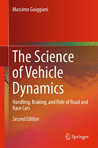 The Science of Vehicle Dynamics: Handling, Braking, and Ride of Road and Race Cars (English Edition)