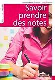Savoir prendre des notes / Renée Simonet, Jean Simonet | Simonet, Jean. auteur