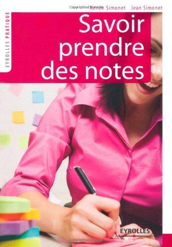 Savoir prendre des notes par Jean Simonet, Renée Simonet