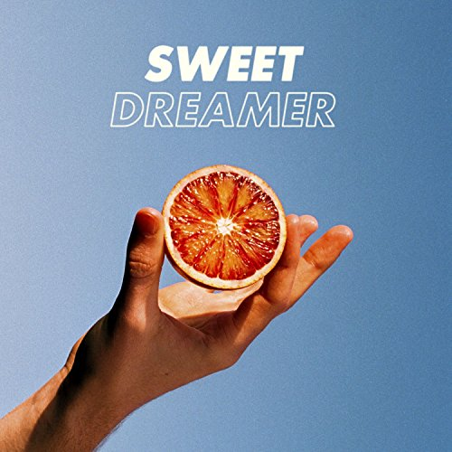 Sweet Dreamer [Explicit]