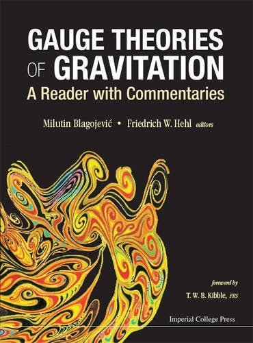 Gauge Theories of Gravitation : A Reader with Commentaries (Classification of Gauge Theories of Gravity) by Milutin Blagojevic (2013-04-07) par Milutin Blagojevic