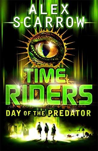 TimeRiders: Day of the Predator (Book 2) por Alex Scarrow