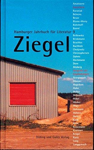 Ziegel. Hamburger Jahrbuch für Literatur 9. 2004/05: BD 9