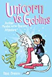 Unicorn vs. Goblins (Phoebe and Her Unicorn Series Book 3): Another Phoebe and Her Unicorn Adventure (English Edition)