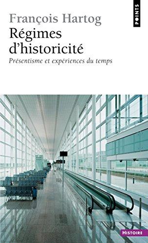 Régimes d'historicité. Présentisme et expériences