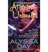 [Atlantis Unleashed] [by: Alyssa Day]