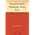 Poems by Emily Dickinson, Series Two (English Edition)