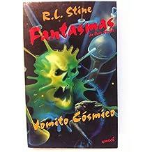 """Vomito Cosmico / Cosmic Vomit (Coleccion """"Fantasmas De Fear Street""""/Ghosts of Fear Street Series)"""