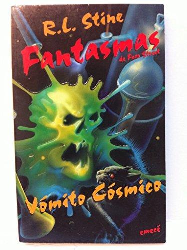 Vomito Cosmico/Cosmic Vomit (Coleccion Fantasmas De Fear Street/Ghosts of Fear Street Series) por R. L. Stine