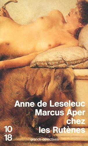Marcus Aper chez les Rutènes
