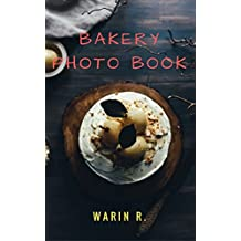 Bakery Photo Book: Flower, Egg & Sugar (English Edition)