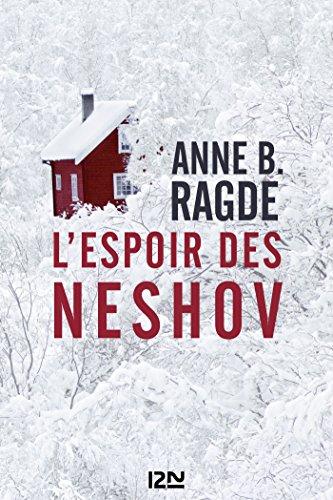 L'espoir des Neshov - Anne B. Ragde