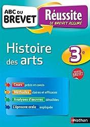 ABC du BREVET Réussite Histoire des arts 3e