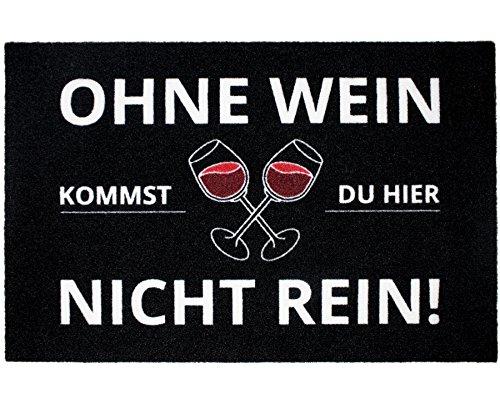 Close Up Fußmatte Ohne Wein kommst du Hier Nicht rein - Fußabtreter - 60x40 cm - schwarz