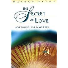 The Secret of Love: Mahanta Transcripts, Book 14 by Harold Klemp (1997-10-01)