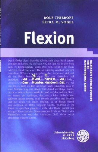 Flexion (Kurze Einführungen in die germanistische Linguistik - KEGLI)