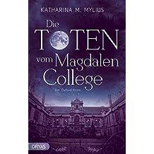 Die Toten vom Magdalen College: Ein Oxford-Krimi (Britcrime: Ein Oxford-Krimi mit Green und Collins 1)