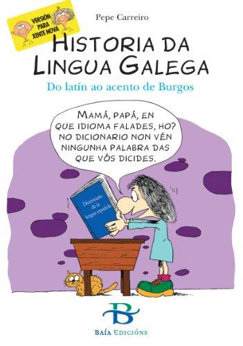 Historia da lingua galega (Infantil-Xuvenil) (Galician Edition) por Pape Carreiro