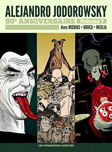 Jodorowsky 90 ans T7 : La Folle du Sacré-Coeur - Le Trésor de l'ombre par Alejandro Jodorowsky,Moebius,François Boucq,Carlos Meglia