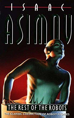 The Rest of the Robots por Isaac Asimov
