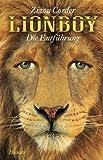 Lionboy: Die Entführung - Zizou Corder