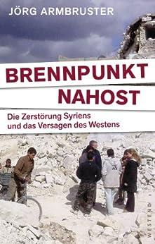 brennpunkt-nahost-die-zerstrung-syriens-und-das-versagen-des-westens