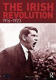 The Irish Revolution, 1916-1923 (Seminar Studies)