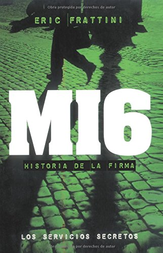 MI6, HISTORIA DE LA FIRMA