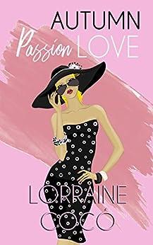 Autumn Passion Love (Colección Bocaditos) (Spanish Edition)