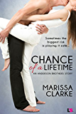 Chance of A Lifetime (Anderson Brothers Series)