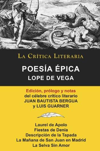 Lope de Vega: Poesía Épica, Colección La Crítica Literaria por el célebre crítico literario Juan Bautista Bergua, Ediciones Ibéricas por Luis Guarner