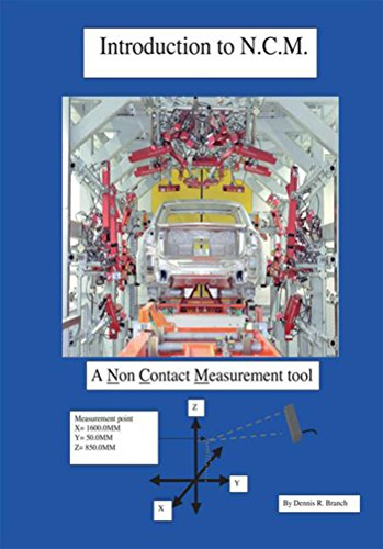 Introduction to N.C.M., a Non Contact Measurement Tool (English Edition)