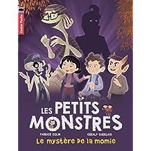 Les petits monstres, Tome 6 : Le mystère de la momie