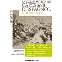 La composition au CAPES 2018 d'espagnol - Le tout-en-un: Méthodologie et analyse des 4 oeuvres