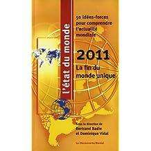 Letat Du Monde 2010: La Fin Du Monde Unique: 50 Idees-