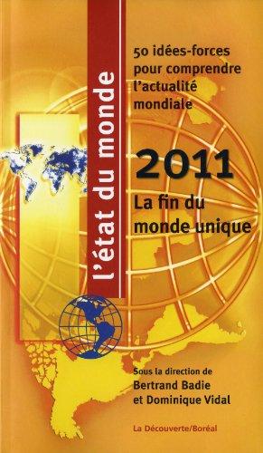 L'etat Du Monde 2010: La Fin Du Monde Unique: 50 Idees-forces Our Comprendre