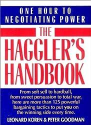 Haggler's Handbook: One Hour to Negotiating Power by Leonard Koren (1992-10-01)