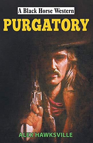 Purgatory (Black Horse Western) (English Edition) (Wesson Smith Jackson)