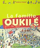 La famille Oukilé fait la fête | Veillon, Béatrice (1959-....). Auteur