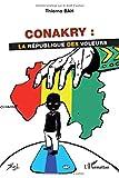 Conakry : la république des voleurs