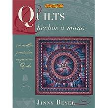 QUILTS HECHOS A MANO (El Libro De..)