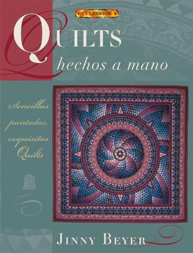 Descargar Libro QUILTS HECHOS A MANO (El Libro De..) de Jinny Beyer