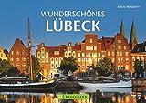 Wunderschönes Lübeck - Klaus Viedebantt