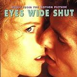 Eyes wide shut : bande originale du film / réalisateur Stanley Kubrick   Kubrick, Stanley (1928-1999). Metteur en scène ou réalisateur