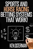Best Books On Horse Racings - Sports and Horse Racing Betting Systems That Work! Review