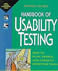 [(Handbook of Usability Testing : How to Plan, Design and Conduct Effective Tests)] [By (author) Joseph Rubin] published on (May, 1994)