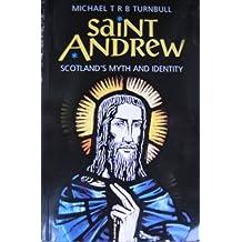 Saint Andrew: Scotland's Myth and Identity