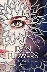 Iron Flowers 2 - Die Kriegerinnen par Banghart